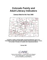 Colorado family and adult literacy indicators : census data for the year 2000 : populations, English-language ability, educational attainment, labor force participation, poverty status, and public assistance data from the 2000 U.S. census for the state