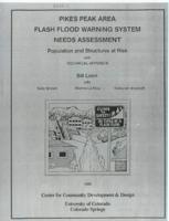 Pikes Peak area flash flood warning system needs assessment : population and structures at risk