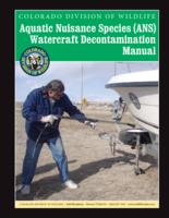 Aquatic nuisance species (ANS) watercraft decontamination manual