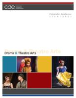 Colorado academic standards. Drama & theatre arts