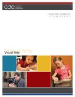 Colorado academic standards. Visual arts