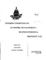 Recommendations for 2005, Interim Committee on Economic Development, Business Personal Property Tax : report to the Colorado General Assembly