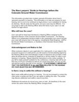 The non-lawyers' guide to hearings before the Colorado Ground Water Commission