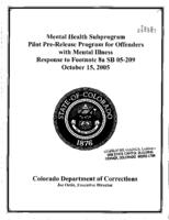 Mental health subprogram pilot pre-release program for offenders with mental illness response to Footnote 8a SB 05-209