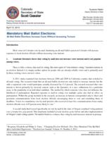 Mandatory mail ballot elections : all mail ballot elections increase costs without increasing turnout