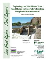 Exploring the viability of low head hydro in Colorado's existing irrigation infrastructure : final summary report