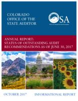 Annual report, status of outstanding audit recommendations as of June 30, 2017 : informational report