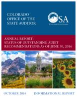 Annual report, status of outstanding audit recommendations as of June 30, 2016 : informational report