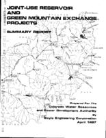 Summary report, Joint-use Reservoir and Green Mountain exchange projects