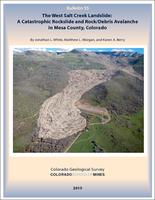 The west Salt Creek landslide : a catastrophic landslide and rock/debris avalanche in Mesa County, Colorado