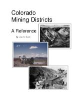 Colorado mining districts : a reference