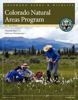 Colorado Natural Areas Program, 2015-2017 review triennial report to Governor Hickenlooper