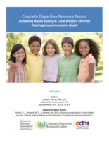 Achieving racial equity in child welfare services : training implementation guide