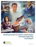 Building assets for fathers and families : Colorado triple play : final project report