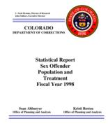 Statistical report sex offender population and treatment fiscal year 1998