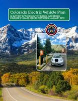 Colorado electric vehicle plan : in support of the executive order, Supporting Colorado's clean energy transition