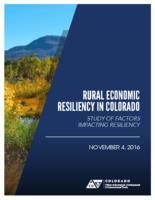 Rural economic resiliency in Colorado : study of factors impacting resiliency
