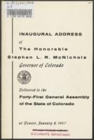 Inaugural message of the Honorable Stephen L.R. McNichols, Governor of Colorado delivered to the forty-first General Assembly of the state of Colorado : at Denver January 8, 1957