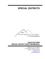 2004 elections, special district election manual