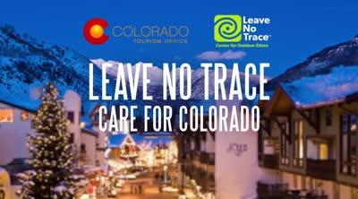 Leave no trace. Care for Colorado Principles.