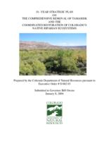 10-year strategic plan of the comprehensive removal of tamarisk and the coordinated restoration of Colorado's native riparian ecosystems