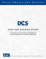 FY06 cost savings study of services and good provided by the Division of Central Services