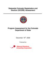 Statewide Colorado Registration and Election, SCORE, assessment : program assessment for the Colorado Department of State