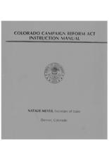 Colorado Campaign Reform Act instruction manual
