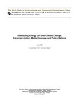 Addressing energy use and climate change : corporate action, media coverage and policy options
