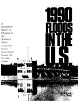 1990 floods in the U.S : a descriptive report of flooding in the Southern States