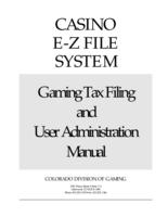 Casino E-Z file system. Gaming tax filing and user administration manual