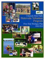 Colorado State Parks statewide volunteer program five-year strategic plan 2006-2010