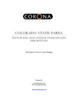 Colorado State Parks. Visitor and non-visitor opinions and perceptions : final report of focus group findings