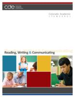 Colorado academic standards. Reading, writing & communicating