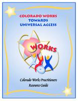 Colorado Works practitioners resource guide