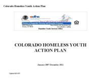 Colorado homeless youth action plan, January 2007-December 2011