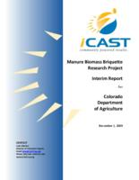 Manure biomass briquette research project interim report for Colorado Department of Agriculture