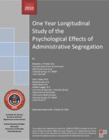 One year longitudinal study of the psychological effects of administrative segregation