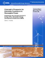 Colorado's prospects for interstate commerce in renewable power : prepared for the Colorado Governor's Energy Office, Renewable Energy Development Infrastructure (REDI)