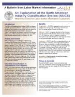 An explanation of the North American industry classification system (NAICS) : what this means for Labor Market Information customers