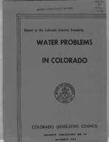 Water problems in Colorado : report to the Colorado General Assembly