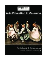 Arts education in Colorado : guidebook & resources