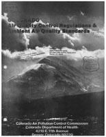 Colorado air quality control regulations and ambient air quality standards, Colorado air quality control regulations and ambient air quality standards (Online)