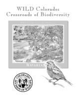 Wild Colorado : crossroads of biodiversity